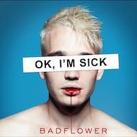 Los Angeles-based Badflower exuded gritty, modern rock on its debut 'OK, I'M SICK.' (Photo via @badflowermusic on Instagram)