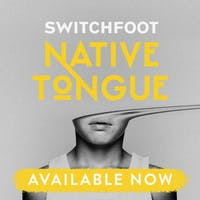 Switchfoot released its 11th studio album, Native Tongues, on Friday. (via @switchfoot on Twitter)