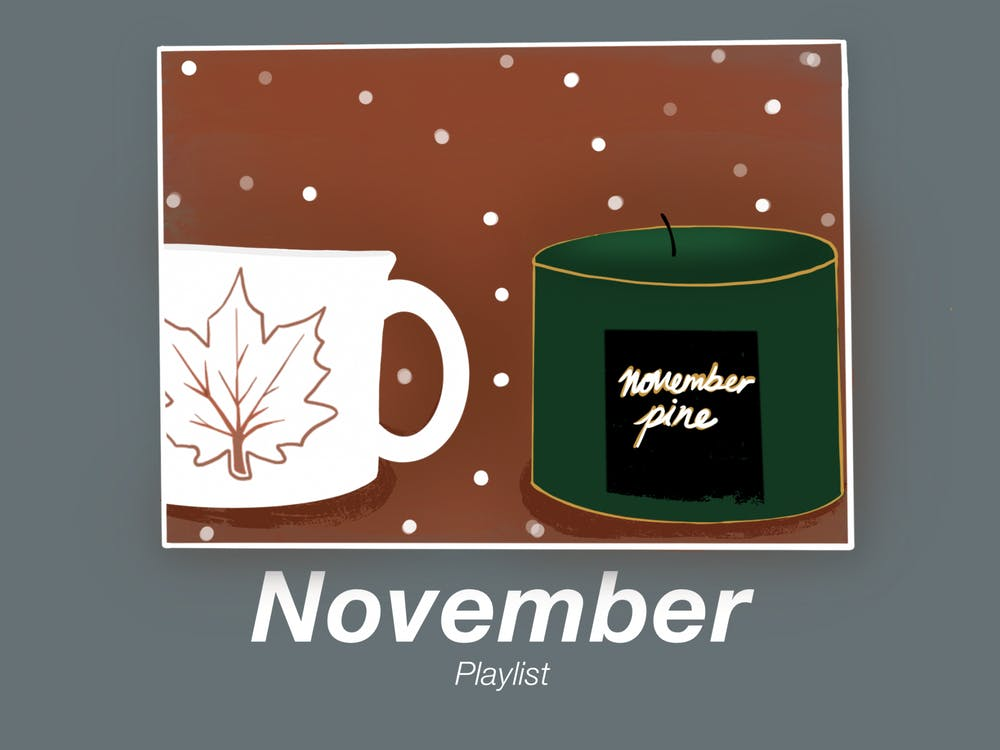 10 songs that need to be on everyone's November playlist
