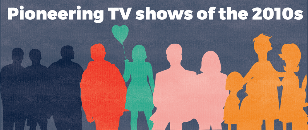 5 of the most pioneering TV shows of the 2010s