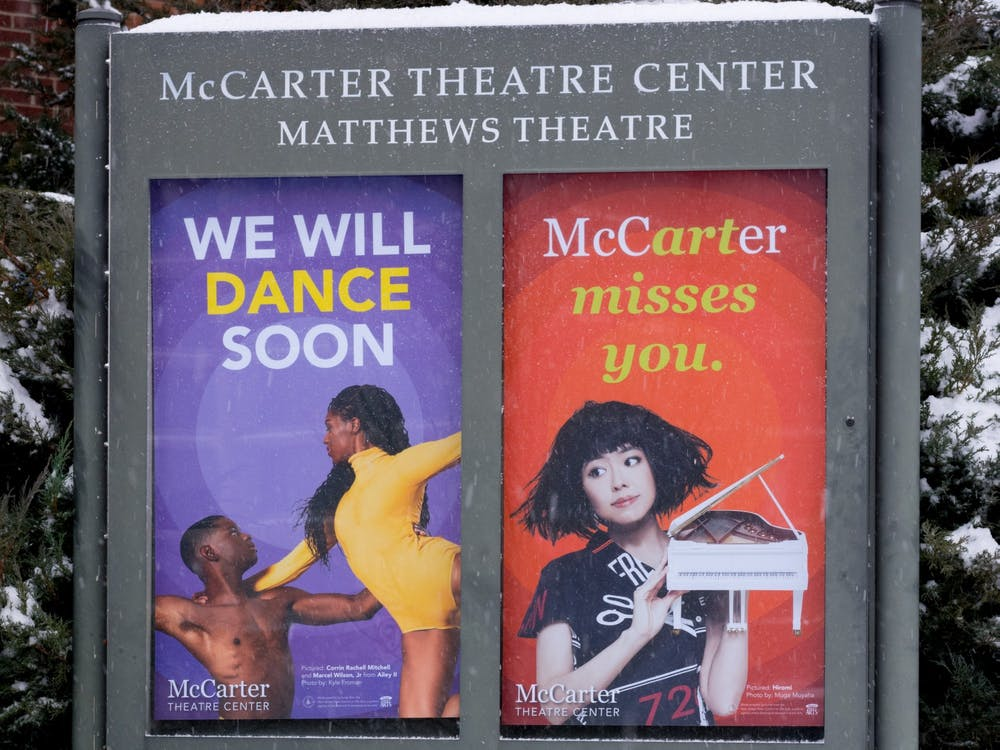 A sign outside of McCarter Theatre, usually used to promote upcoming shows, offers an optimistic view. Julian Gottfried / The Daily Princetonian