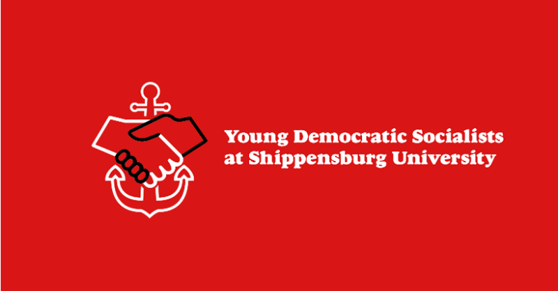 Image courtesy of the Young Democratic Socialists at Shippensburg University.