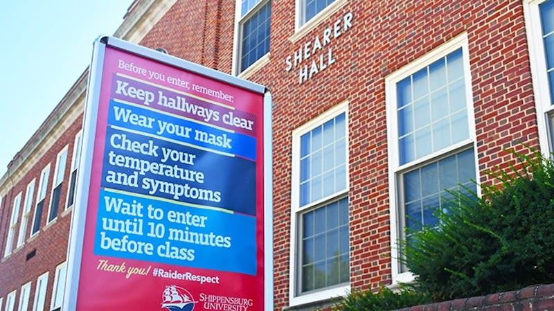 Signs directing students are found in almost all parts of Shippensburg University's campus. SU community members must adhere to new guidelines and safety protocols when attending classes on campus.