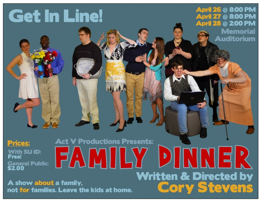 Act V Presents Family Dinner this weekend