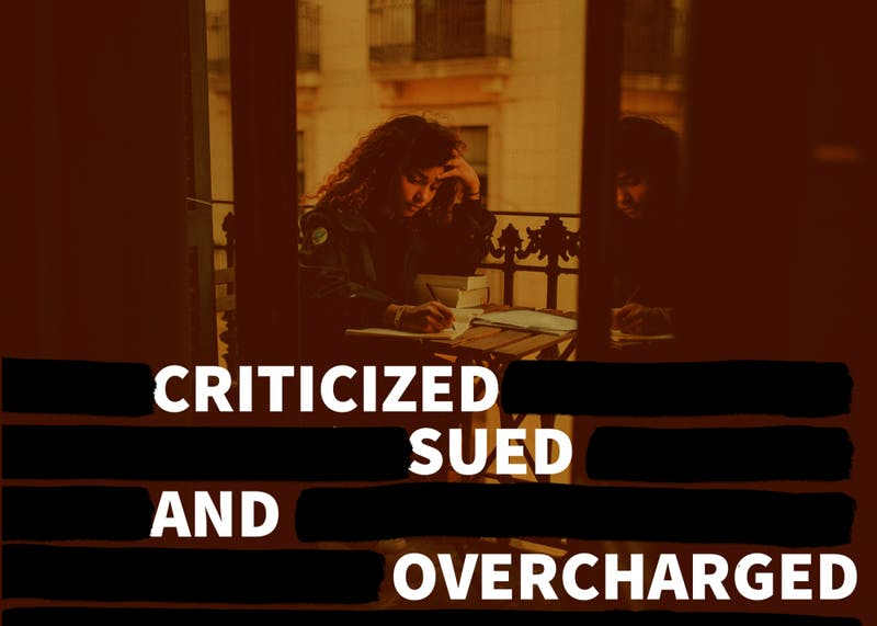 Criticized, sued and overcharged