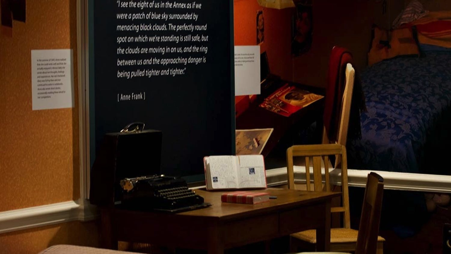 A re-creation of the space the Frank family lived in from 1942 to 1944, with a replica of the desk where Anne Frank wrote her diary. The Anne Frank Center is one of the Anne Frank House's four partner sites internationally and the first in North America.