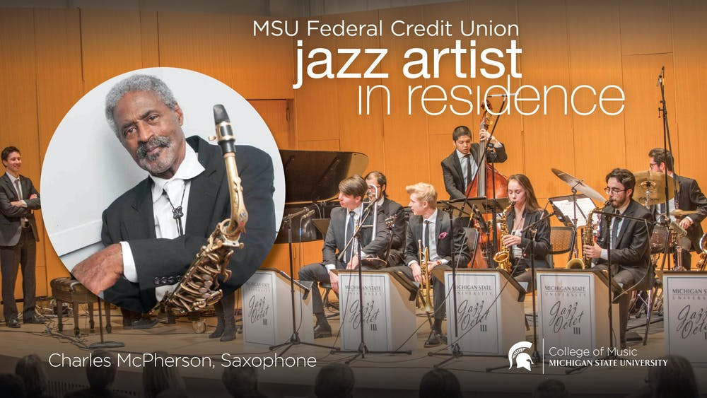 <p>Advertisement for the MSUFCU Jazz Artist in Residence Program, featuring Charles McPherson. McPherson performs on March 19, 2021.</p>