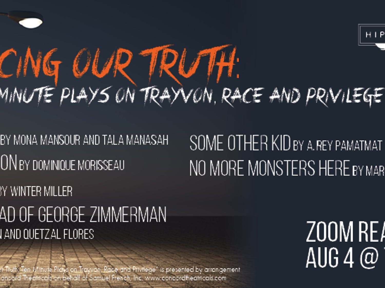 "The Hippodrome's ""Facing Our Truth: Ten Minute Plays On Trayvon, Race And Privilege"" will take place at 7 p.m. Tuesday."