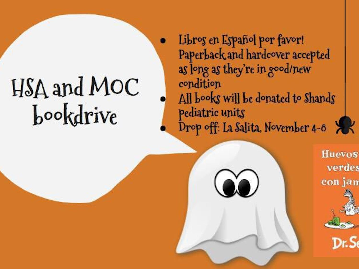 The UF Hispanic Student Association and the Mobile Outreach Clinic are hosting a book drive to collect Spanish children's books for the UF Health Shands pediatric units starting today through Sunday.