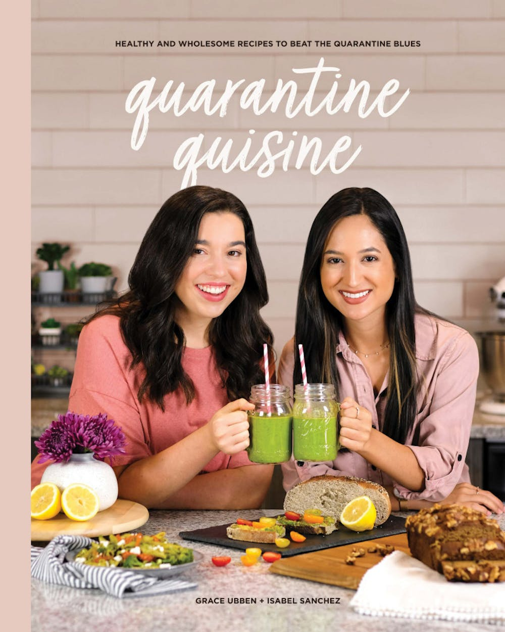 """<p>UF alumni Grace Ubben and Isabel Sanchez created a 2020-themed cookbook with """"quarantine""""-inspired recipes and positive eating in mind.</p>"""