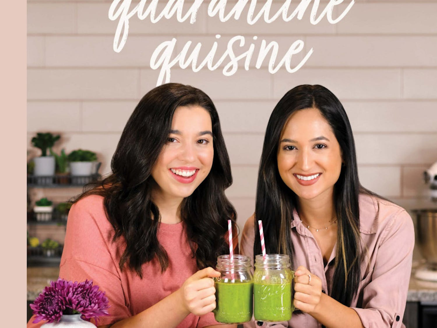 "UF alumni Grace Ubben and Isabel Sanchez created a 2020-themed cookbook with ""quarantine""-inspired recipes and positive eating in mind."