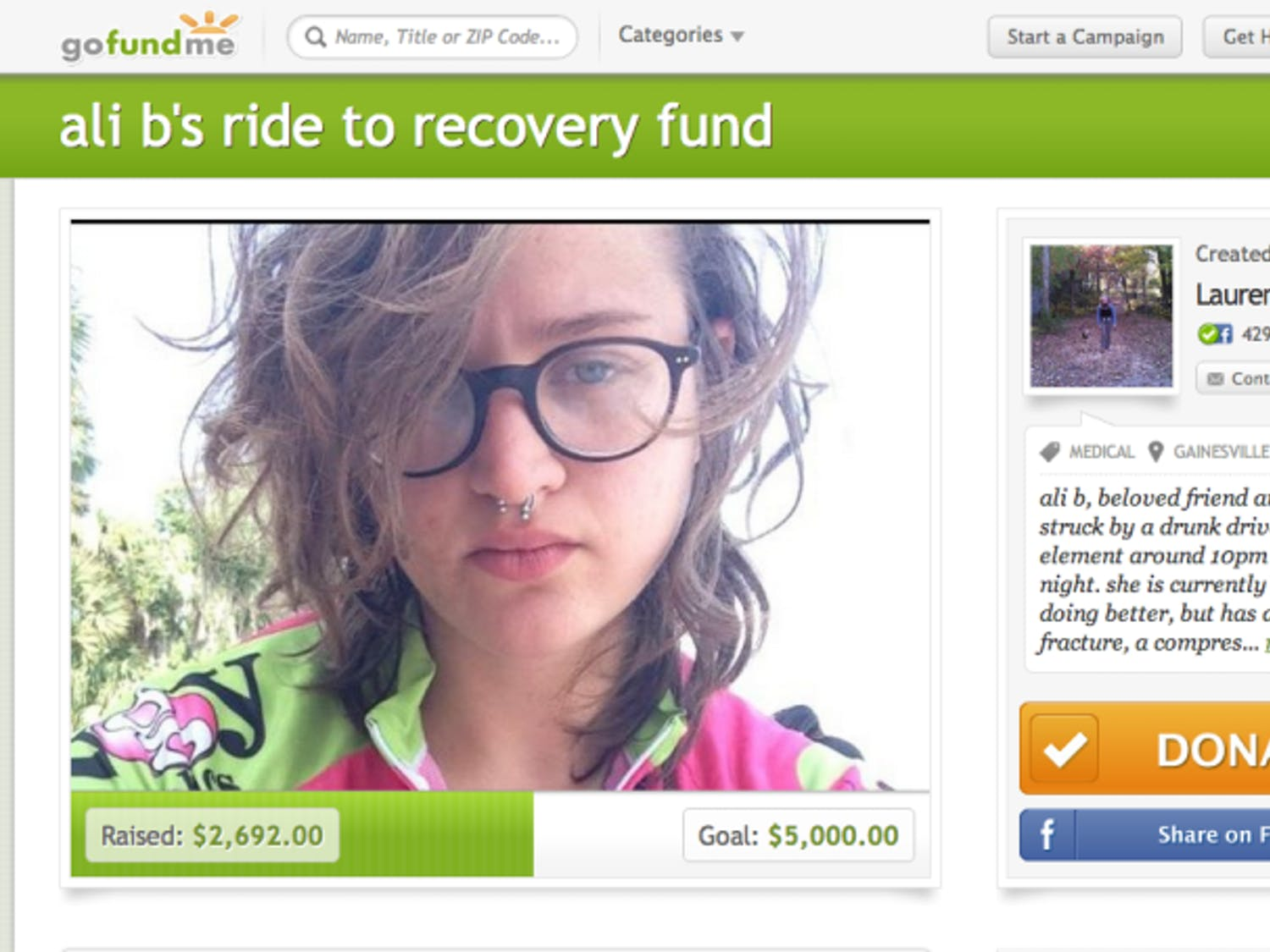 Ali Brody's friend started a GoFundMe page to help raise money for medical and living expenses during her recovery. She was hit by a drunken driver Saturday night and was released from the hospital Monday.