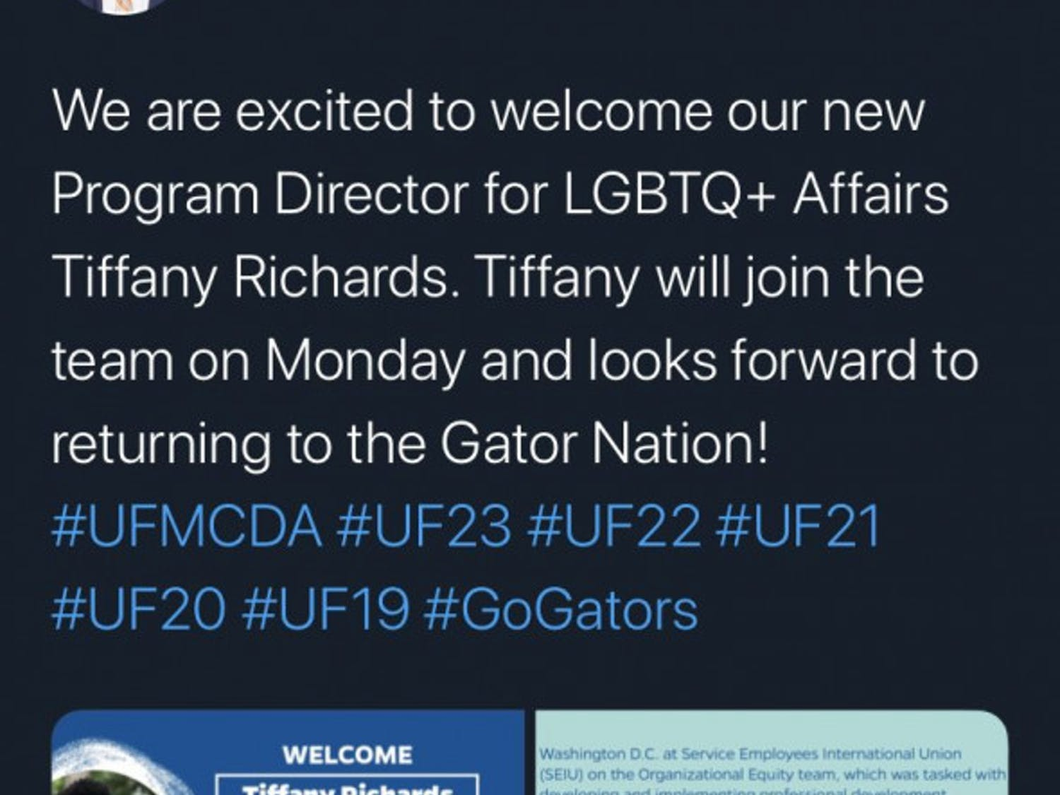 Will Atkins, associate dean of students and senior director of the Multicultural and Diversity Affairs department at UF, announced Friday the hiring of Tiffany Richards, the new program director for LGBTQ+ Affairs, on Twitter.