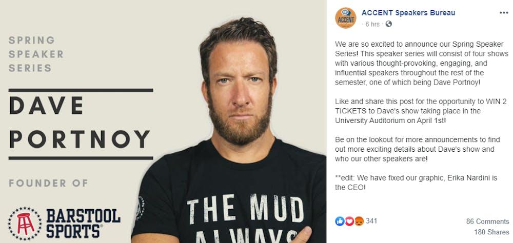 <p>Accent Speakers Bureau will be hosting Dave Portnoy at the University Auditorium April 1.&nbsp;</p>