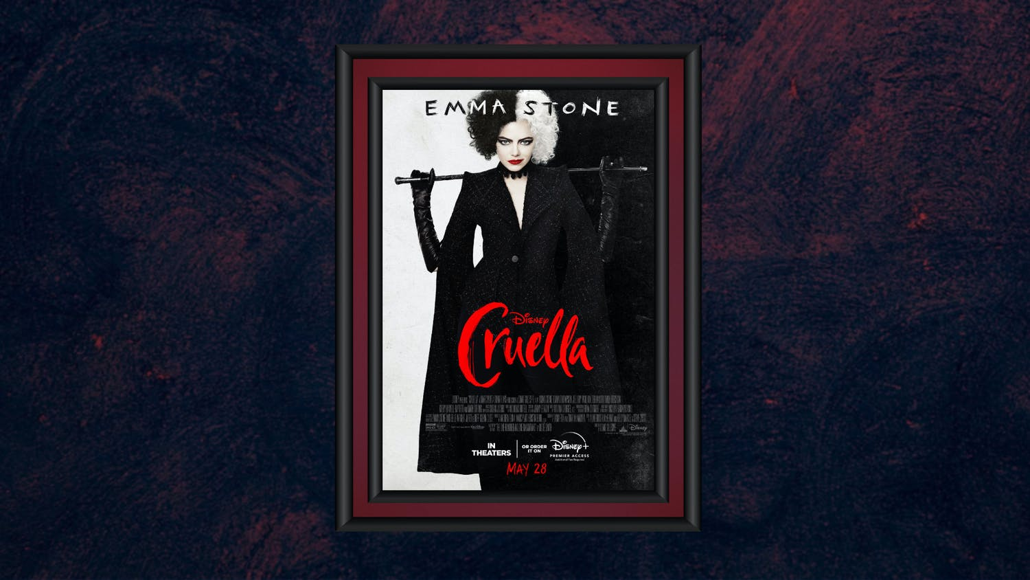 """""""Cruella"""" was released Memorial Day weekend and was the first major studio in-theater premiere since COVID-19. """"Cruella"""" features the talented and witty two Emma's. Emma Stone plays Estella Miller, a criminal yet aspiring raw-talented fashion designer; Emma Thompson plays Baroness, London's most famous fashion designer."""