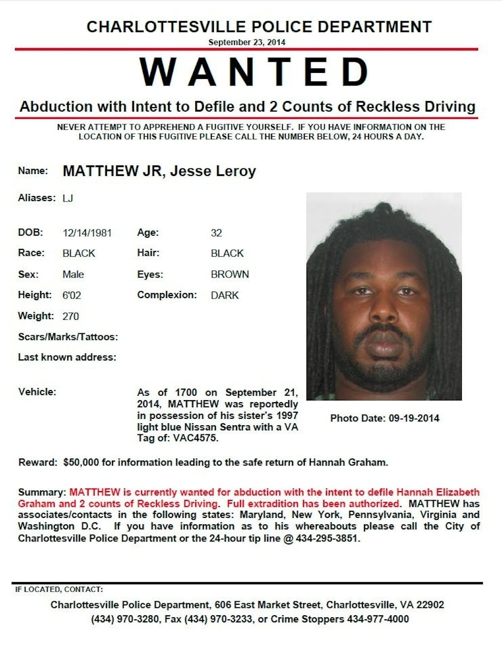 The wanted poster for Jesse Leroy Matthew, Jr, the person of interest in the missing UVA student case.